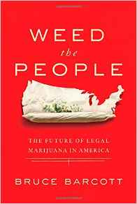 Great read- Weed the People: The Future of Legal Marijuana in America by...