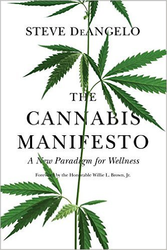 Important read: The Cannabis Manifesto: A New Paradigm for Wellness by Steve...