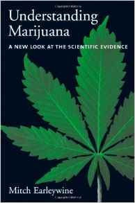 Understanding Marijuana: A New Look at the Scientific Evidence by Mitch...